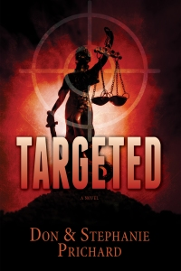 Cover of Targeted by Don and Stephanie Prichard